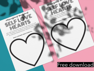 Free printable download. Self Love hearts activity for Valentine's Day and beyond. Cultivate self love in children