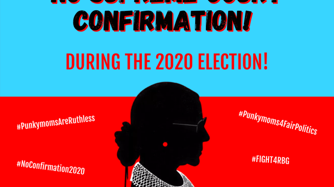 No supreme court confirmation during the 2020 election!
