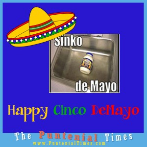 Happy Cinco De Mayo or Sinko de Mayo