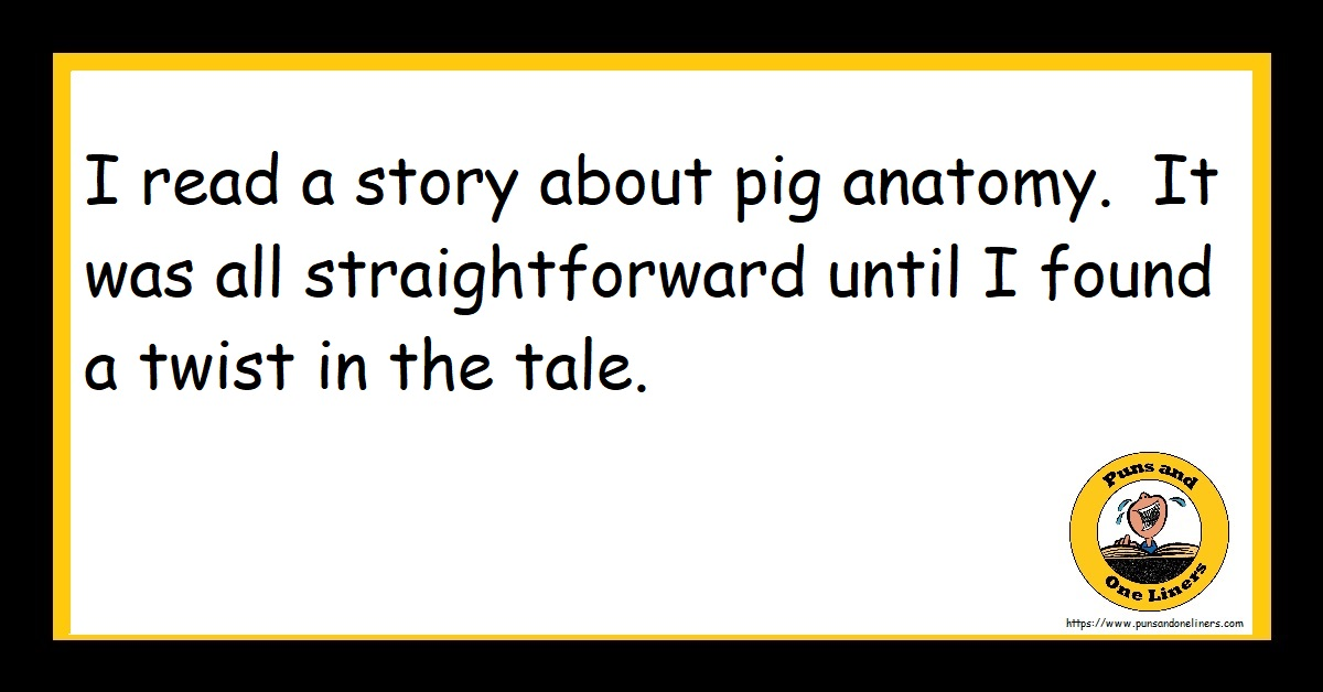 I read a story about pig anatomy. It was all straightforward until I found a twist in the tale.