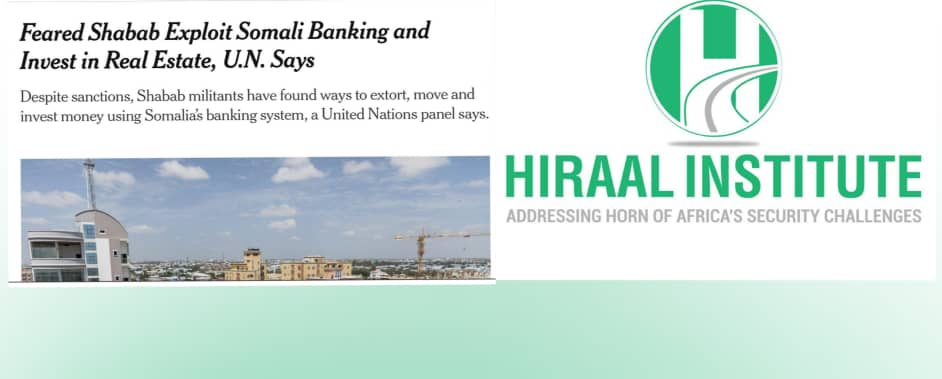 Hiraal Institute: Al-shabaab Does not Invest in Real Estate