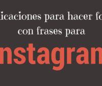 Aplicaciones Android para hacer fotos con frases para Instagram