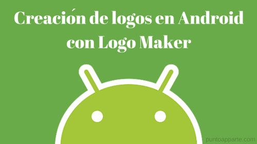 Creación de logos en Android