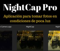 NightCap Pro: Aplicación para tomar fotos en condiciones de poca luz