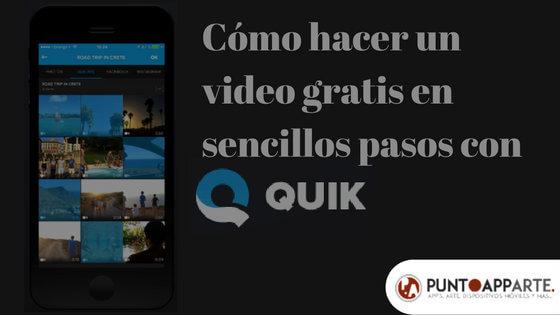 portada tutorial Cómo hacer un video gratis en sencillos pasos con Quick