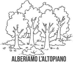 disegno di alberi con scritta alberiamo l'altopiano
