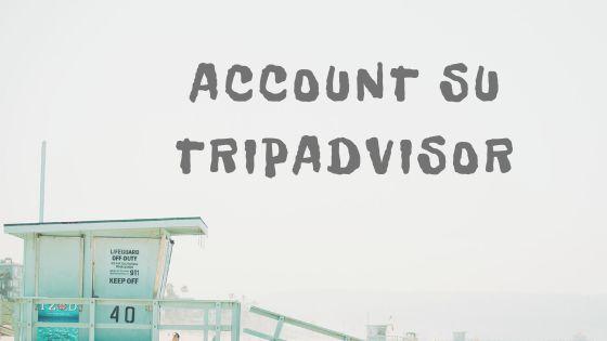 Account da viaggiatore su Tripadvisor titolo