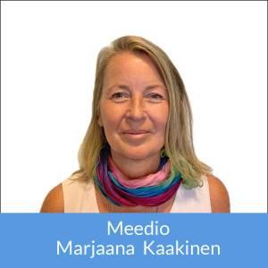 Meedio Marjaana Kaakinen