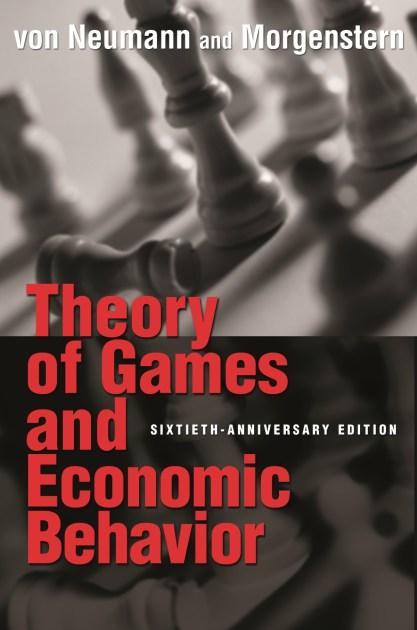 Theory Of Games And Economic Behavior Princeton