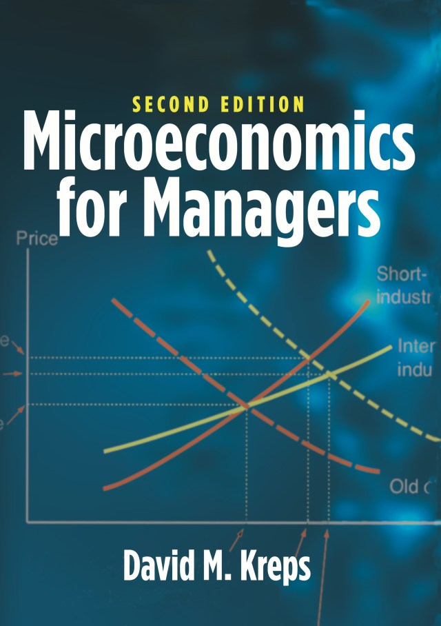 Microeconomics for Managers, 2nd Edition | Princeton University Press