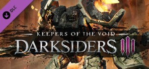 Darksiders III Keepers of the Void Free Download