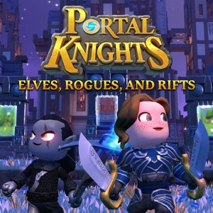 Portal Knights - Elves, Rogues and Rifts
