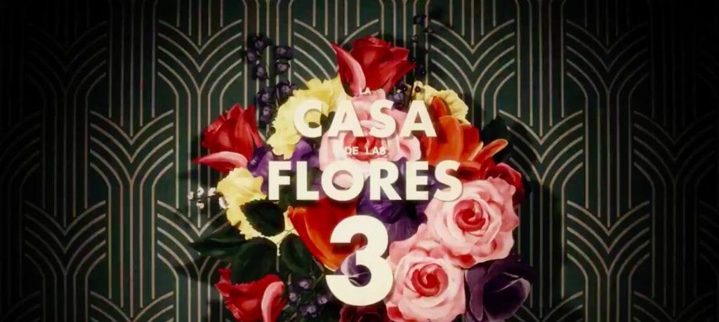 la casa de las flores temporada 3 latino online