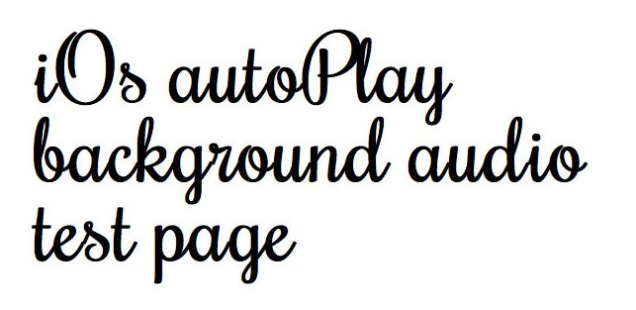 How to play background audio on iOs devices' web pages