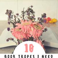 10 Book Tropes I Need to See More Often