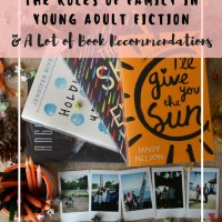 The Roles of Family in Young Adult Fiction // A LOT of Book Recommendations!