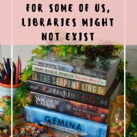 For Some of Us, Libraries Might NOT Exist