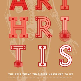 Athritis: the best thing that ever happened to me