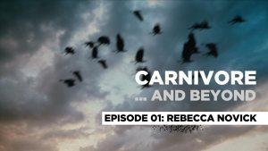 Carnivore... and Beyond - Rebecca Novick