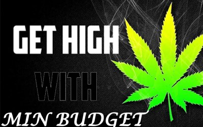 5 Ways To Get High On A Minimum Budget