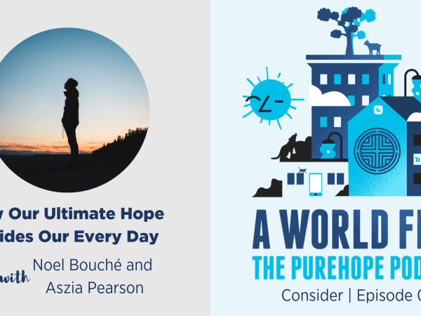 Episode 01 | How Our Ultimate Hope Guides Our Every Day