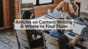 Article on Content Writing & Where to Find Them