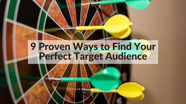 9 Proven Ways to Find Your Perfect Target Audience
