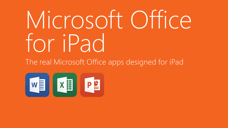 Office for iPad, Word, Excel, and PowerPoint