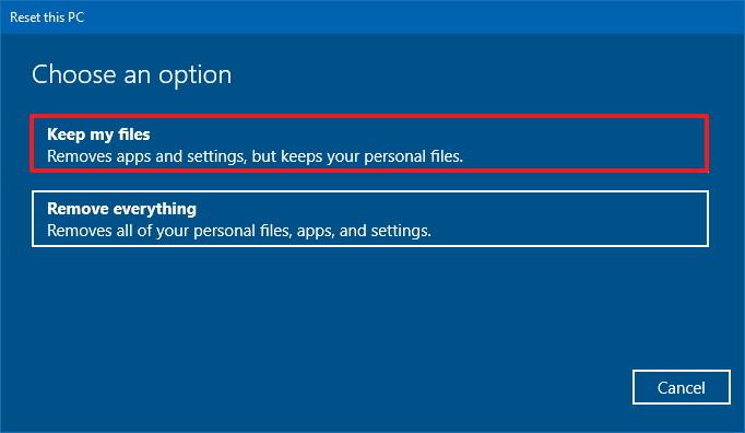 Windows 10 reset: Keep my files