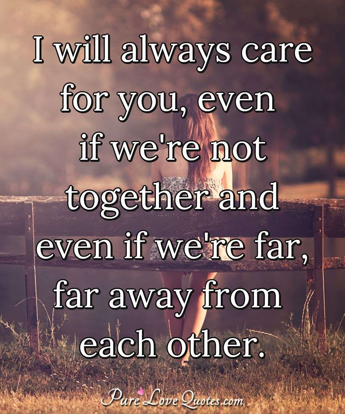 Quote On Care : quote, Always, We're, Together, Far,..., PureLoveQuotes