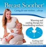 Breast Soothers- You'll want these if you're breastfeeding, they work wonders at helping nipples feel better.