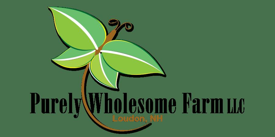 Purely Wholesome Farm LLC. Loudon, NH