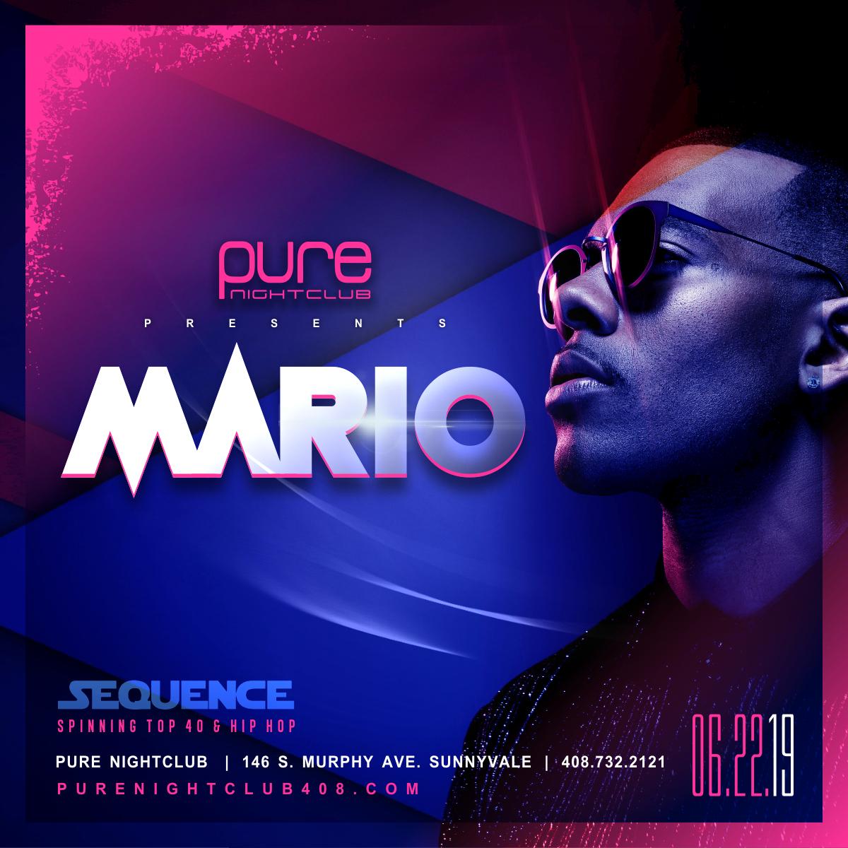 Mario 06 22 19 - PURE NIGHT CLUB