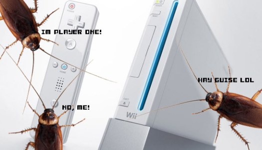 Cockroaches Love The Wii?