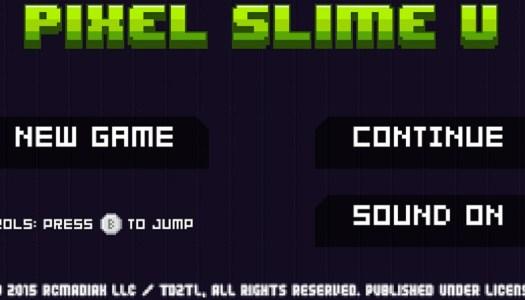 PN Review: Pixel Slime U