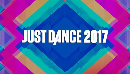 Review: Just Dance 2017 (Wii U)