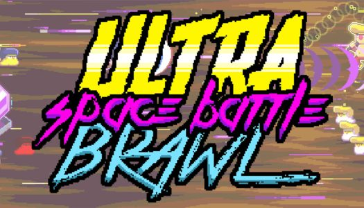 Review: Ultra Space Battle Brawl (Nintendo Switch)