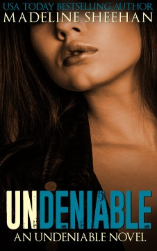 AMAZON COVER - Undeniable 1.0 - Undeniable - Ebook
