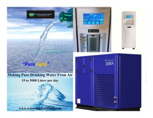 Atmospheric Water Generator s from 15 to 5000Liters per day from the air.
