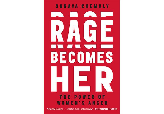 rage becomes her soraya chemaly