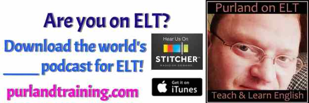 Purland on ELT - Podcast