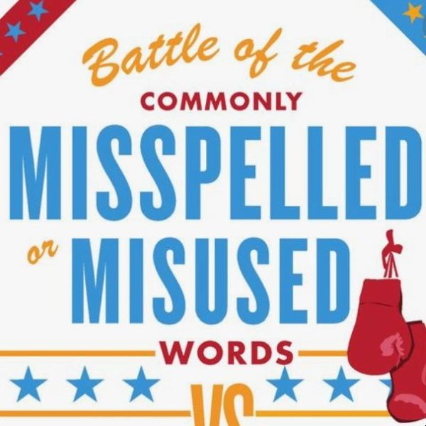 Battle of the Commonly Misspelled or Misused Words - FREE Infographic!