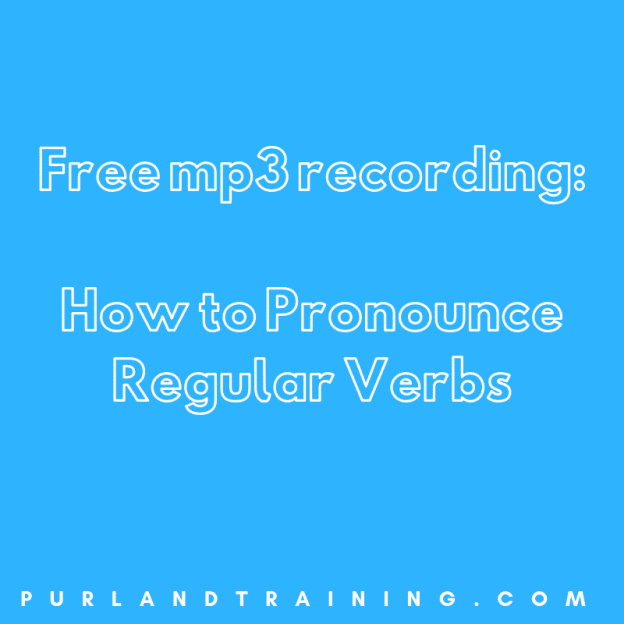 How to Pronounce Regular Verbs in English (FREE mp3)