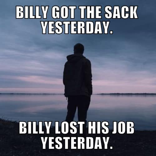 To get the sack = To lose your job