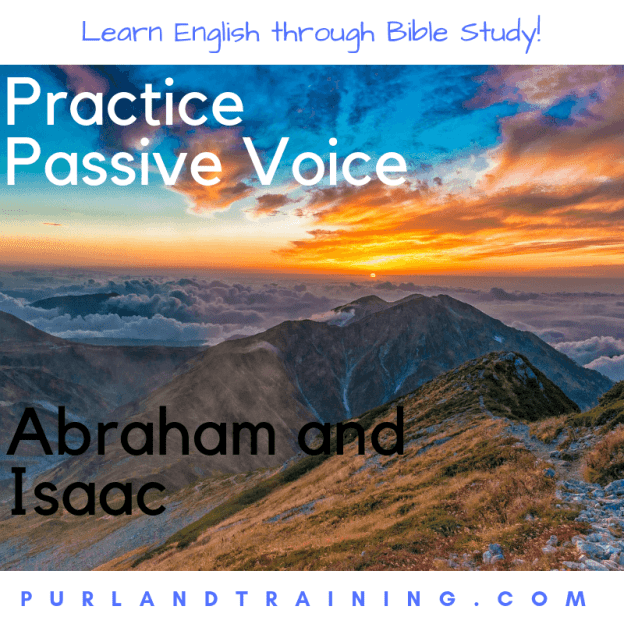 Practice Passive Voice with the Story of Abraham and Isaac from Genesis