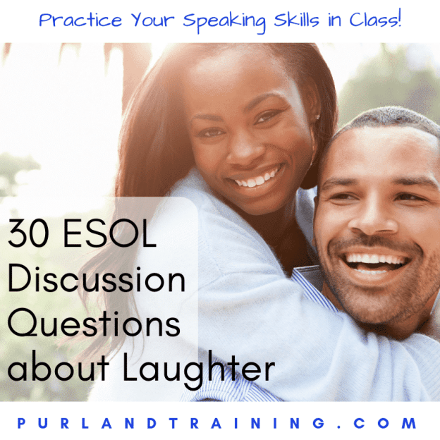 30 ESOL Discussion Questions about Laughter