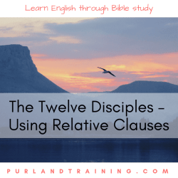 The Twelve Disciples – Using Relative Clauses 1