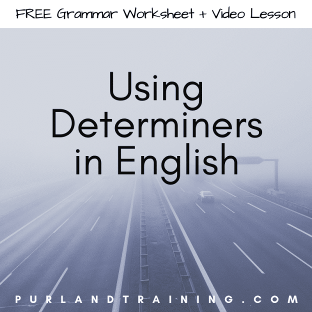 Using Determiners in English - FREE PDF Worksheets