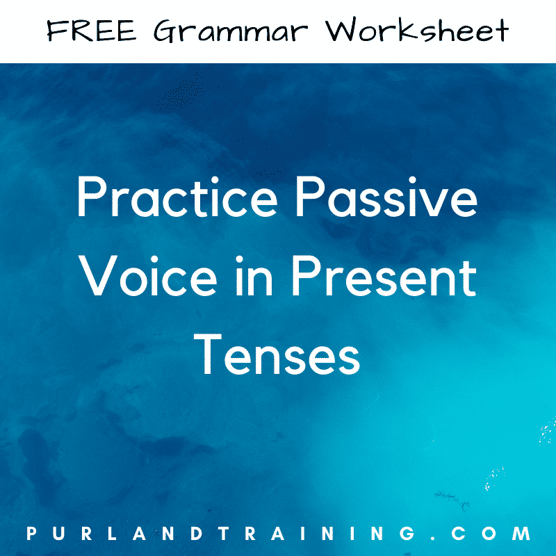Practice Passive Voice In Present Tenses – FREE Printable WorksheetLearn  English For Free!PurlandTraining.com