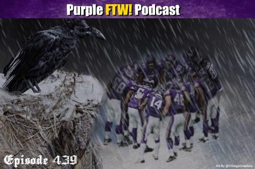 Purple FTW! Podcast: Vikings-Ravens Preview feat. Ron Johnson + Joe Duffy (ep. 439)